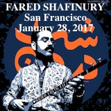 Fared Shafinury Concert, Buriel Clay Theater, San Francisco, January 28, 2017