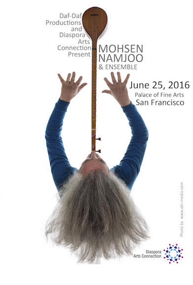 Mohsen Namjoo & Ensemble, San Francisco, June 25, 2016